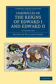 Chronicles of the Reigns of Edward I and Edward II