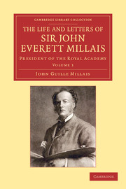 The Life and Letters of Sir John Everett Millais