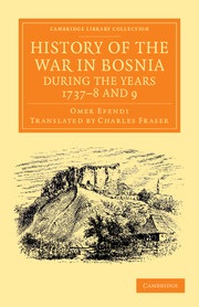 History of the War in Bosnia during the Years 1737–8 and 9