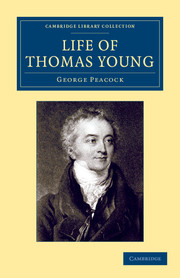 Life of Thomas Young M.D., F.R.S., etc.