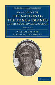 An Account of the Natives of the Tonga Islands, in the South Pacific Ocean