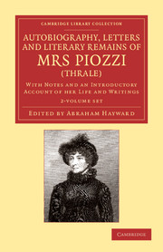 Autobiography, Letters and Literary Remains of Mrs Piozzi (Thrale)