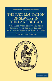 The Just Limitation of Slavery in the Laws of God