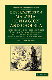 Dissertations on Malaria, Contagion and Cholera