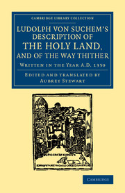 Ludolph von Suchem's Description of the Holy Land, and of the Way Thither