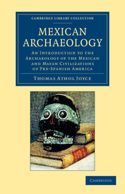 Mexican Archaeology
