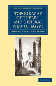 Topography of Thebes, and General View of Egypt