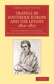 Travels in Southern Europe and the Levant, 1810–1817