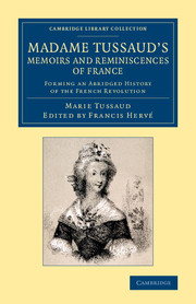 Madame Tussaud's Memoirs and Reminiscences of France