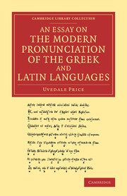 An Essay on the Modern Pronunciation of the Greek and Latin Languages
