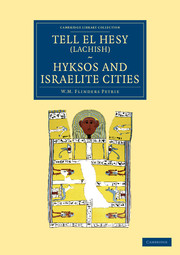 Tell el Hesy (Lachish), Hyksos and Israelite Cities