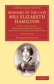Memoirs of the Late Mrs Elizabeth Hamilton