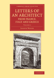 Letters of an Architect from France, Italy and Greece