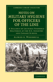 Notes on Military Hygiene for Officers of the Line