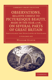 Observations, Relative Chiefly to Picturesque Beauty, Made in the Year 1776, on Several Parts of Great Britain