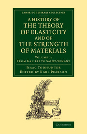 A History of the Theory of Elasticity and of the Strength of Materials