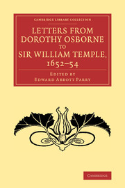 Letters from Dorothy Osborne to Sir William Temple, 1652–54