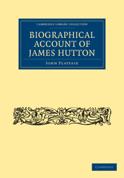 Biographical Account of James Hutton, M.D. F.R.S. Ed.