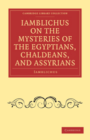 Iamblichus on the Mysteries of the Egyptians, Chaldeans, and Assyrians