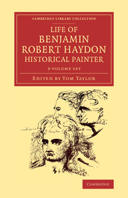 Life of Benjamin Robert Haydon, Historical Painter