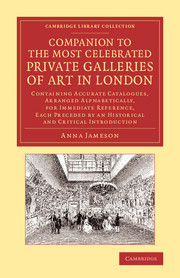 Companion to the Most Celebrated Private Galleries of Art in London