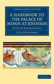 A Handbook to the Palace of Minos at Knossos