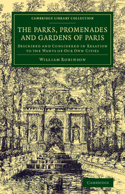 The Parks, Promenades and Gardens of Paris