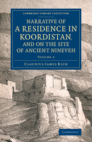 Narrative of a Residence in Koordistan, and on the Site of Ancient Nineveh