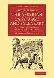 Lectures upon the Assyrian Language and Syllabary