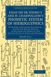 Essay on Dr Young's and M. Champollion's Phonetic System of Hieroglyphics