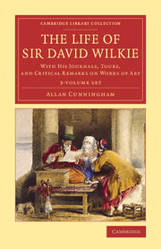 The Life of Sir David Wilkie