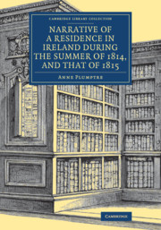Narrative of a Residence in Ireland during the Summer of 1814, and that of 1815