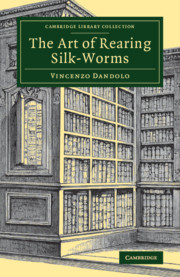 The Art of Rearing Silk-Worms