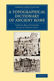 A Topographical Dictionary of Ancient Rome