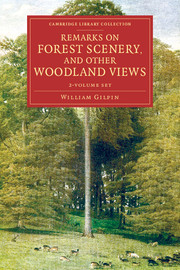 Remarks on Forest Scenery, and Other Woodland Views