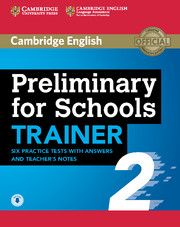 Preliminary for Schools Trainer 2