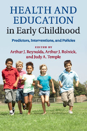Health And Education In Early Childhood Edited By Arthur J Reynolds