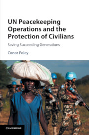 UN Peacekeeping Operations and the Protection of Civilians