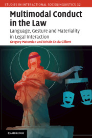 Multimodal Conduct in the Law
