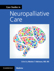 Case Studies in Neuropalliative Care