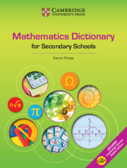 The Cambridge Mathematics Dictionary for Secondary Schools