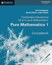 Pure Mathematics 1 Coursebook