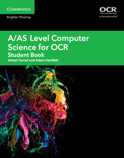 A/AS Level Computer Science for OCR Student Book