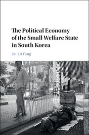 The Political Economy of the Small Welfare State in South Korea