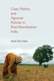 Class, Politics, and Agrarian Policies in Post-liberalisation India