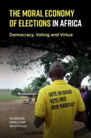 The Moral Economy of Elections in Africa