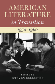 American Literature in Transition, 1950–1960