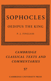 Sophocles: <I>Oedipus the King</I>