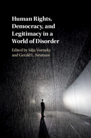 Human Rights, Democracy, and Legitimacy in a World of Disorder