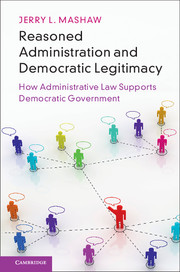 Reasoned Administration and Democratic Legitimacy
